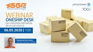 Webinar Oneship Desk na crescente demanda do E-commerce
