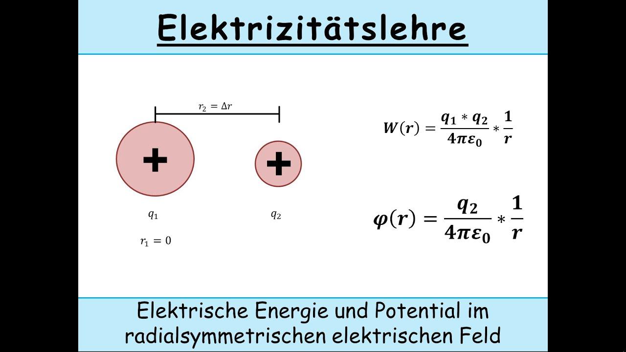 Elektrische Energie und elektrisches Potential im radialsymmetrischen elektrischen Feld (Physik)