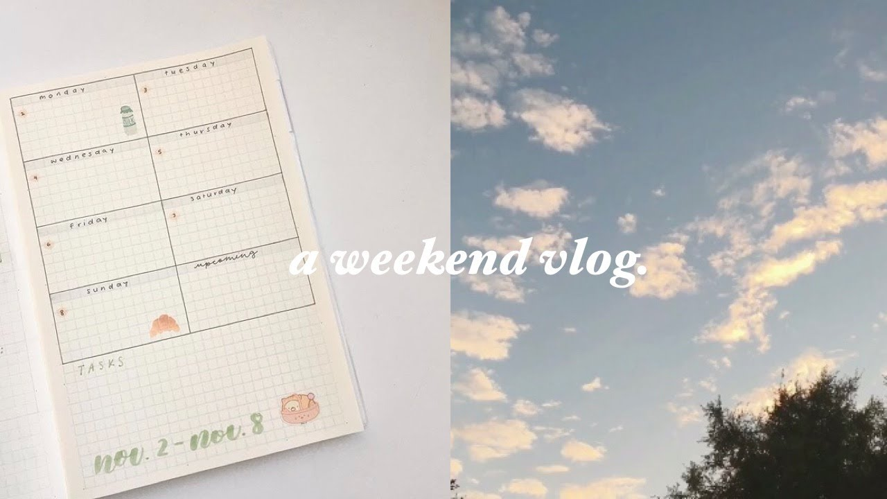 a weekend in my life