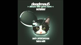 Deadmau5 - October Vs Evan Duffy Cover (Shipops Intro Edit) Free Download In Description !