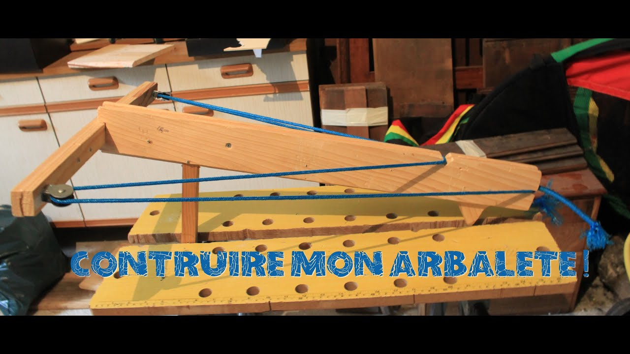 construire une arbal te en bois tr s puissante youtube. Black Bedroom Furniture Sets. Home Design Ideas
