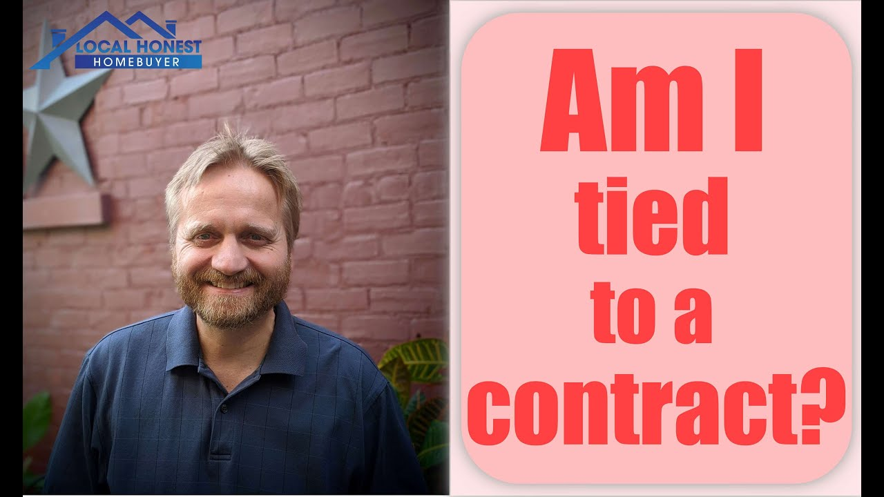 Am I Tied to a Contract? | We Buy Houses Fast