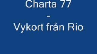 Charta 77 - Vykort från rio