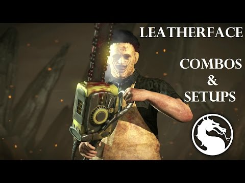 MKX - Leatherface Combos & Setups (36%-88%)