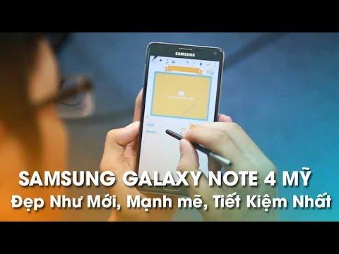Galaxy Note 4 Mỹ 99% Chỉ Hơn 7tr - Mạnh Mẽ, Tiết Kiệm Nhất