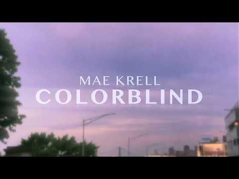 Mae Krell - colorblind (lyric video)