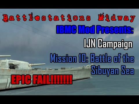 Battlestations Midway: IJN Campaign 10 - Battle of the Sibuyan Sea