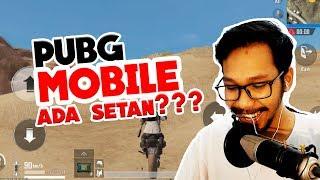 ADA SETAN DI PUBG MOBILE? - PUBG MOBILE INDONESIA