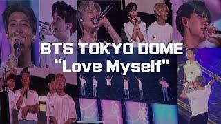 bts tokyo dome _ love myself (20181114) 방탄소년단 도쿄돔 콘서트