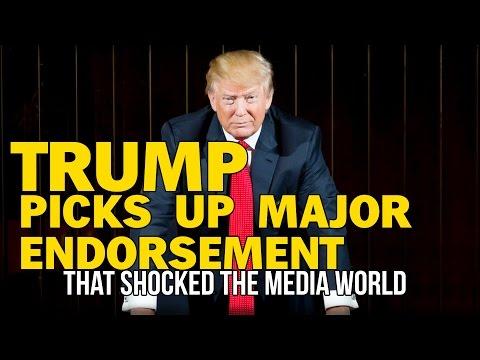 TRUMP PICKS UP MAJOR ENDORSEMENT THAT SHOCKED THE MEDIA WORLD