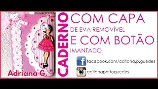 CADERNO COM CAPA DE EVA REMOVÍVEL E BOTÃO IMANTADO