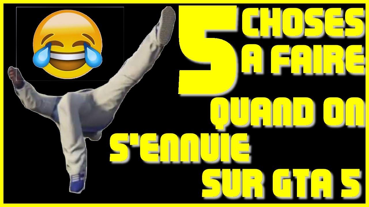 5 choses a faire quand tu t 39 ennuie sur gta 5 youtube. Black Bedroom Furniture Sets. Home Design Ideas