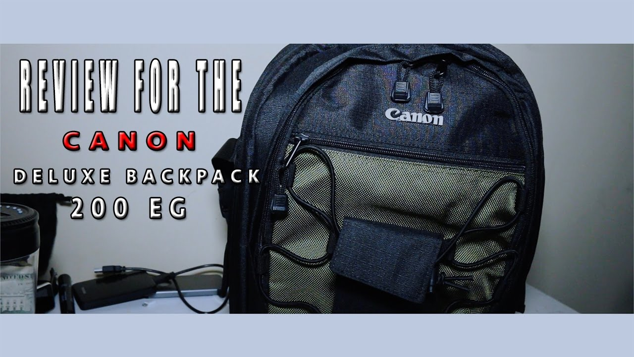 Canon Deluxe Backpack 200eg Review Youtube