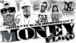 "Master P ""MONEY FLOW"" feat. Black Don, Romeo & D ( No Limit Forever 2011 )"
