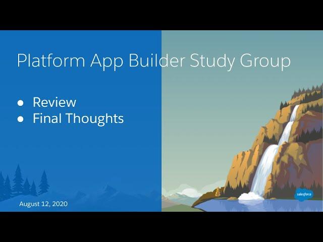Salesforce Platform App Builder Study Group: Practice Exam