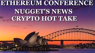 Ethereum Conference - EDCON Crypto Lark & Nugget's News Update