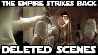 Star Wars - Deleted Scenes - The Empire Strikes Back