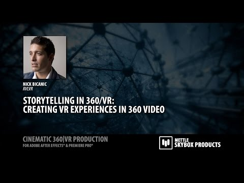 Storytelling and Editing in VR/360 video - NAB 2016