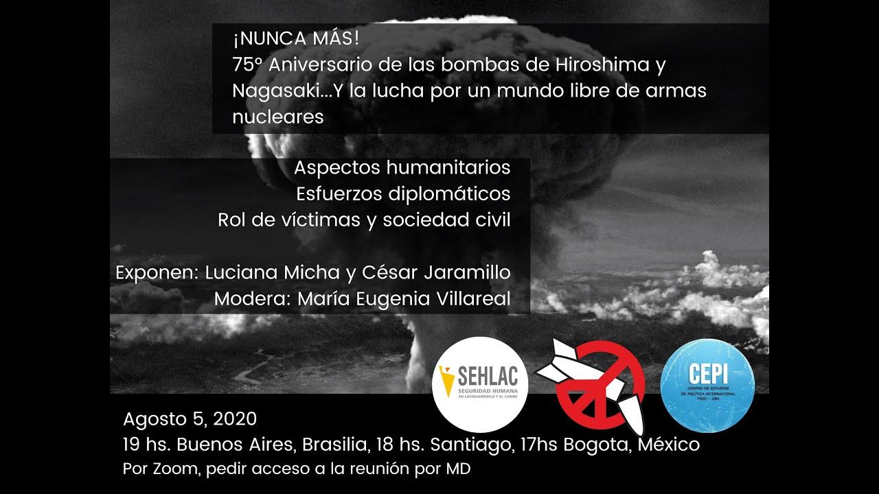 ¡Nunca más! Conmemoración del 75°Aniversario de Hiroshima y Nagasaki