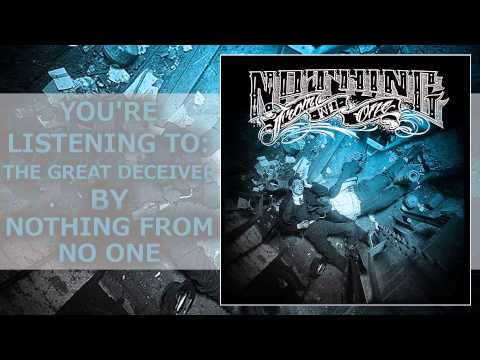 Nothing From No One - The Great Deceiver