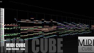 【MIDI Full Cover】DEAN FUJIOKA - Echo   MIDI CUBE