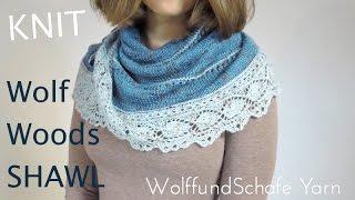 knit Wolf Woods Shawl - WolffundSchafe yarn