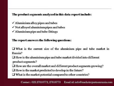 Aluminium Pipe and Tube Market in Russia to 2018