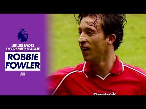 Les légendes de Premier League : Robbie Fowler