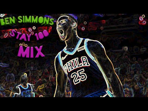 Smooky Margeliaa Stay 100  (Ben simmons)