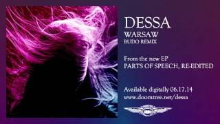 "Dessa ""Warsaw (Budo Remix)"""