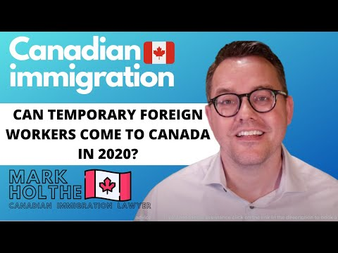 Can You Immigrate To Canada As A Foreign Worker In 2020?
