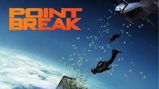 Point Break  (available 03/29)