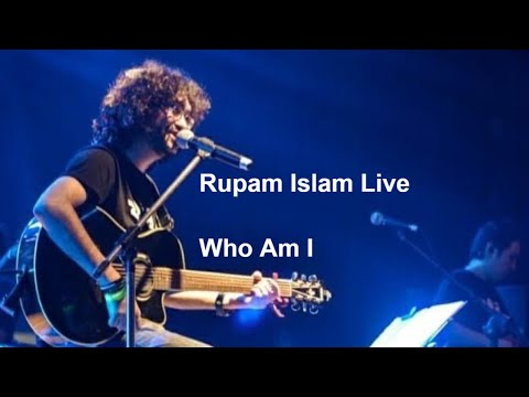 Who Am I || Rupam Islam's Best Live Concert