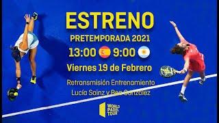 #PretemporadaWPT: Entrenamiento Lucía Sainz - Bea González - World Padel Tour