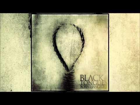 Black Tongue - Born Hanged (Full EP Stream)