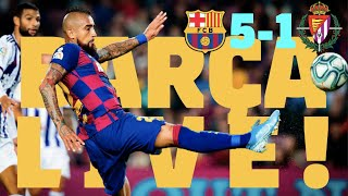 Barça 5 – 1 Valladolid | BARÇA LIVE | Warm up & Match Center