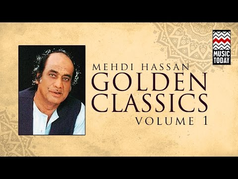 Golden Classics: Mehdi Hassan I Vol 1 I Audio Jukebox I Ghazal I Vocal