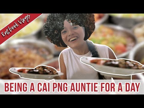 BEING A CAI PNG AUNTIE FOR A DAY | Eatbook Vlogs | EP 50