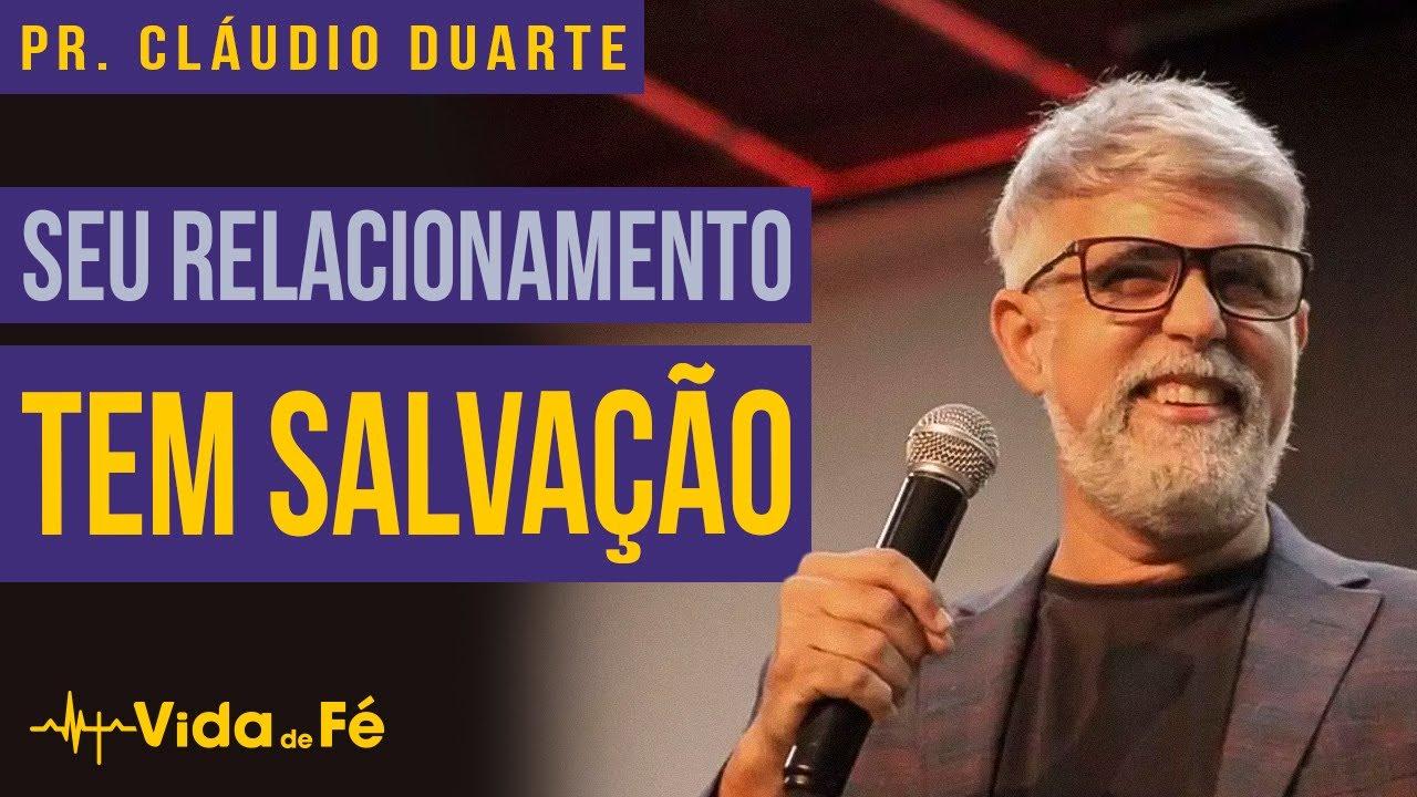 Cláudio Duarte - SEU RELACIONAMENTO TEM SALVAÇÃO (TENTE NÃO RIR) | Vida de Fé