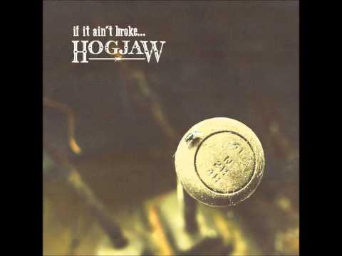 Hogjaw - Built My Prize