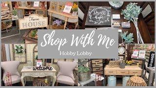 HOBBY LOBBY 2019 SHOP WITH ME + HAUL   FARMHOUSE   SPRING   NEW   HOME DECOR