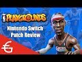 Value Review: NBA Playgrounds (Switch Patch 1.1.3)