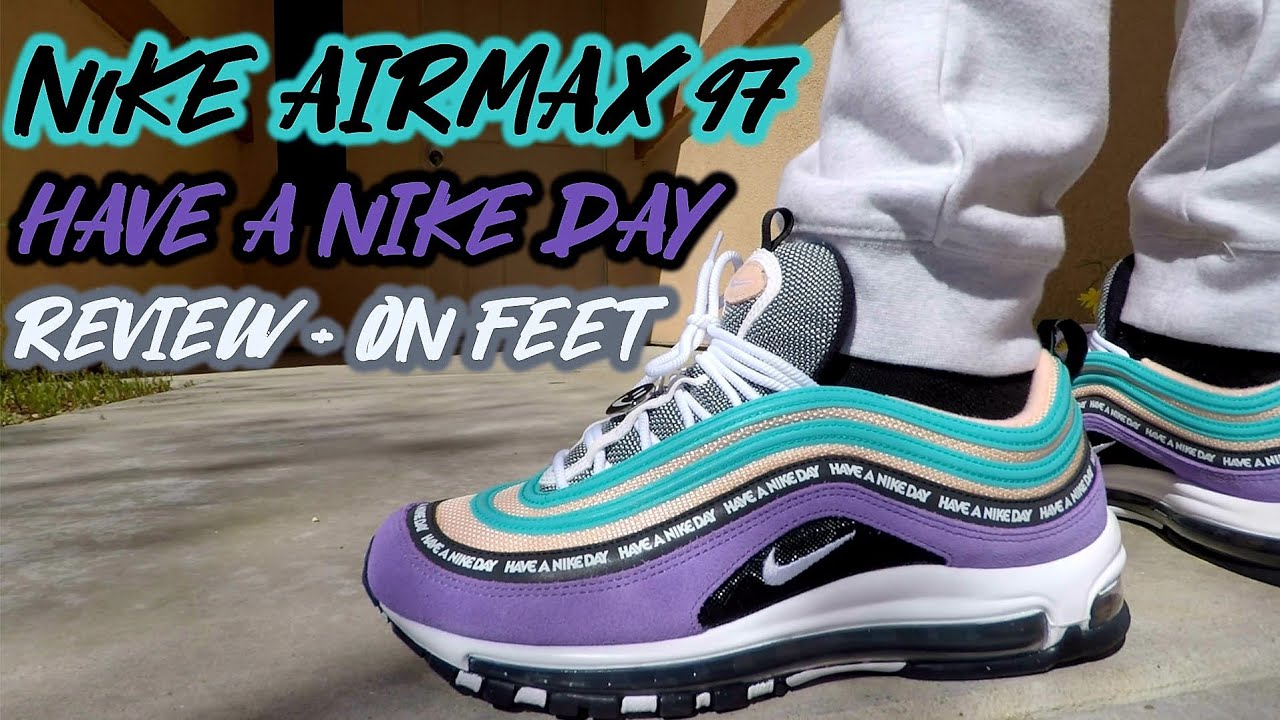 check out 39e7a 0d4f4 Nike AirMax 97 'Have A Nike Day' Review and On Feet !!!