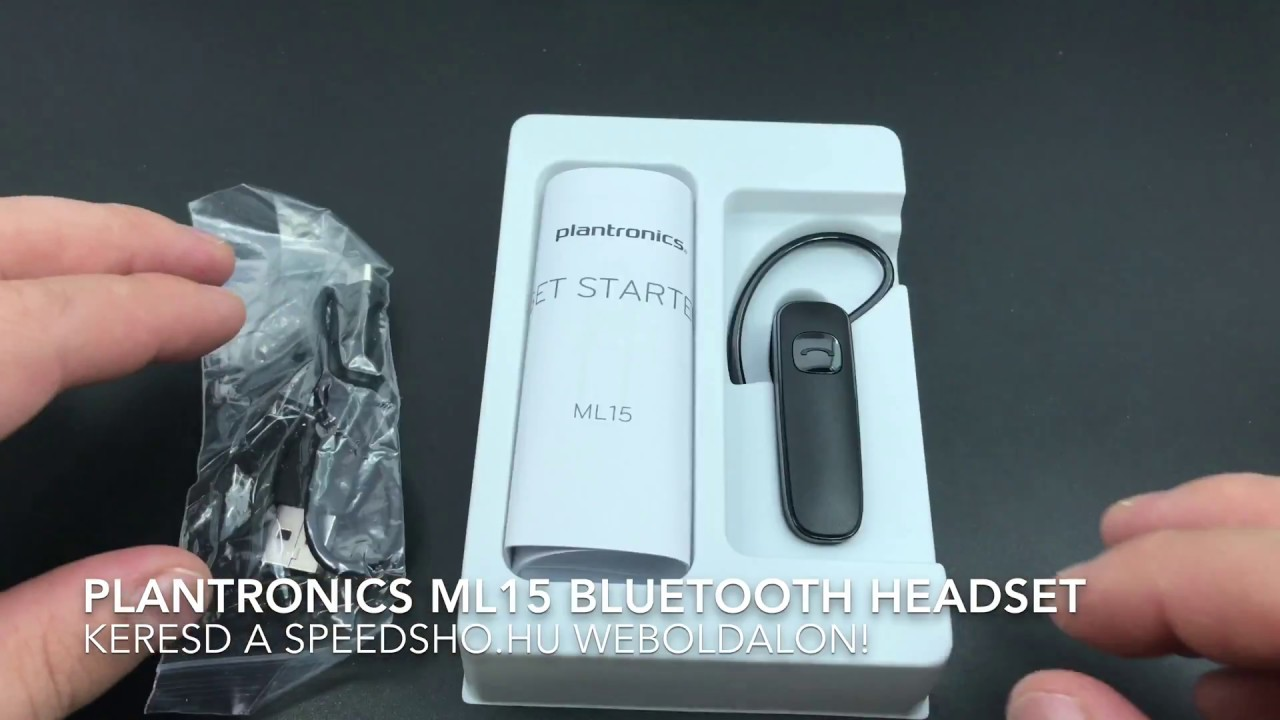 PLANTRONICS ML15 BLUETOOTH HEADSET Unboxing - Kicsomagolás - YouTube ff2052e1746d