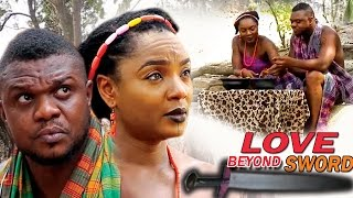 Love beyond Sword Season 1 - 2017 Latest Nigerian Nollywood Movie