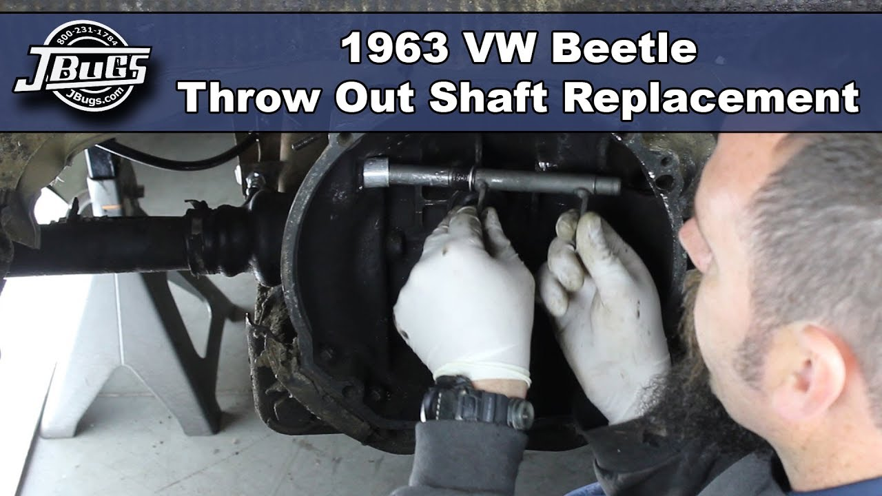 Jbugs 1963 Vw Beetle Throw Out Shaft Replacement Youtube Wiring Harness T2