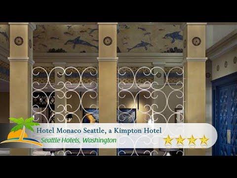 Hotel Monaco Seattle, a Kimpton Hotel - Seattle Hotels, Washington