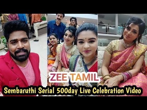 Zee Tamil Sembaruthi Serial 500Day Live Celebration Video || Tamil Daily Trends