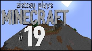 Zisteau Plays Minecraft #19 - The Calm Before the Storm - Alpha 1.2