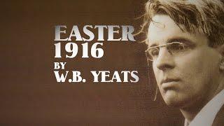Easter 1916 | W.B. Yeats